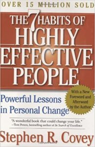 The 7 Habits of Highly Effective People (S. Covey)